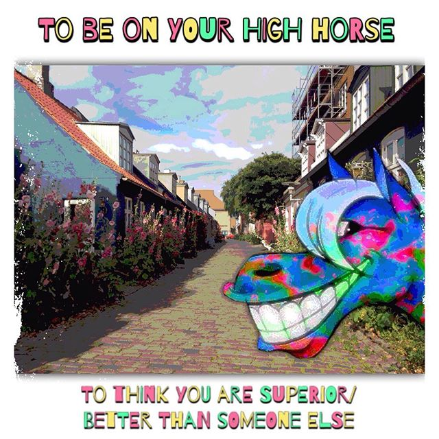 When someone is being a dick, tell them 'Get off your high horse!' #learningenglish #englishlanguage