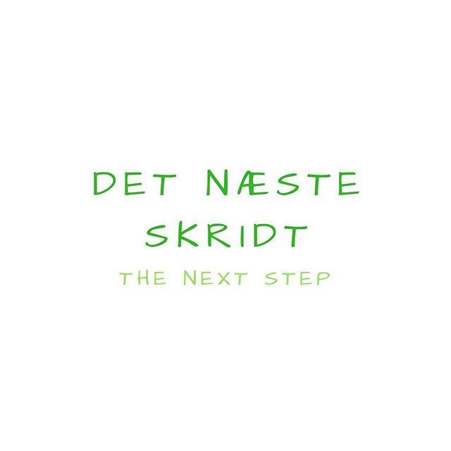 Det næste skridt - The Next Step #danish #danglish #dansk #engelsk #english #art #artgram #artistict