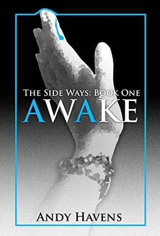 Awake: The Side Ways Book One