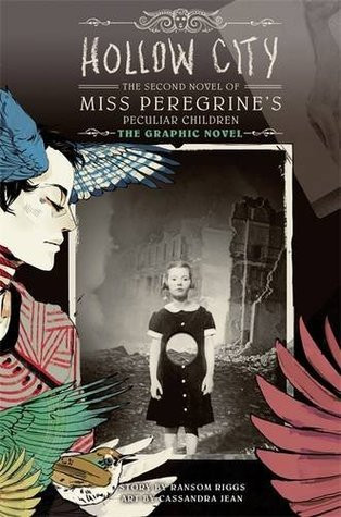 Hollow City: Miss Peregrine's Peculiar Children Graphic Novel