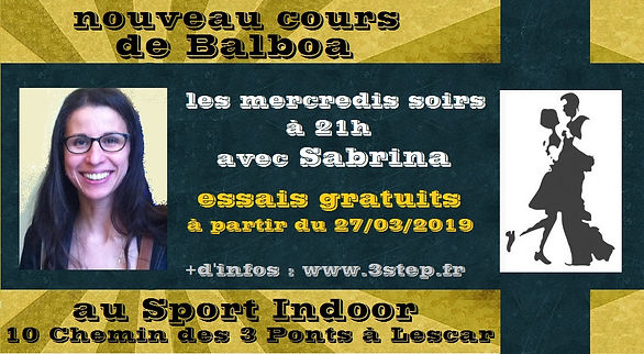 Nouveau cours de Balboa avec Sabrina - Essais Gratuit à partir de mars 2019