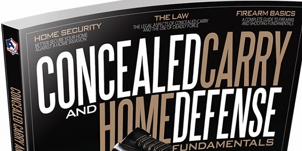 Concealed Carry and Home Defense Fundamentals (1)