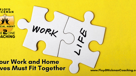 Your Work and Home Lives Must Fit Together