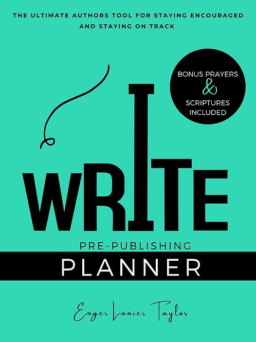 I Write: Pre-Publishing Planner (PRINTABLE)