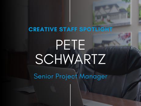 Creative Staff Spotlight: Pete