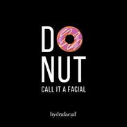 DO NUT CALL IT A FACIAL4.jpg