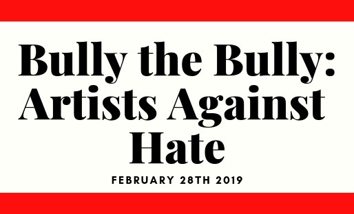 Bully the Bully: Artists Against Hate