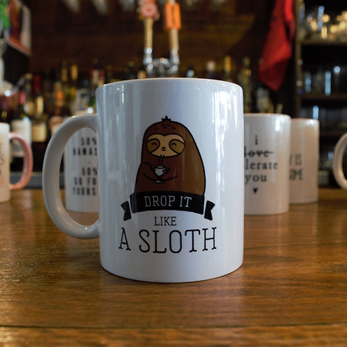 Drop It Like A Sloth Mug