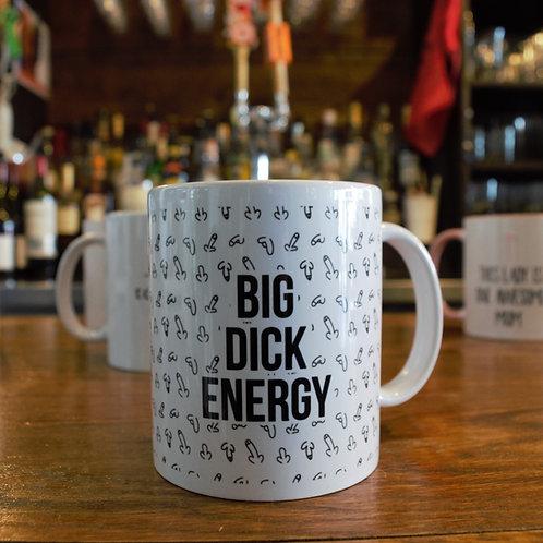 Big D**k Energy Mug
