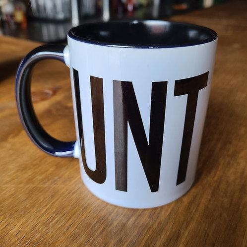 C*nt Mug