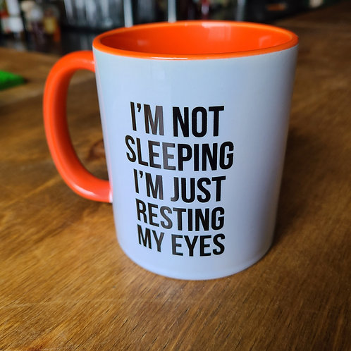 I'm not sleeping Mug