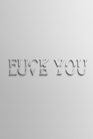 F*CK/LOVE You Billy Boman Design