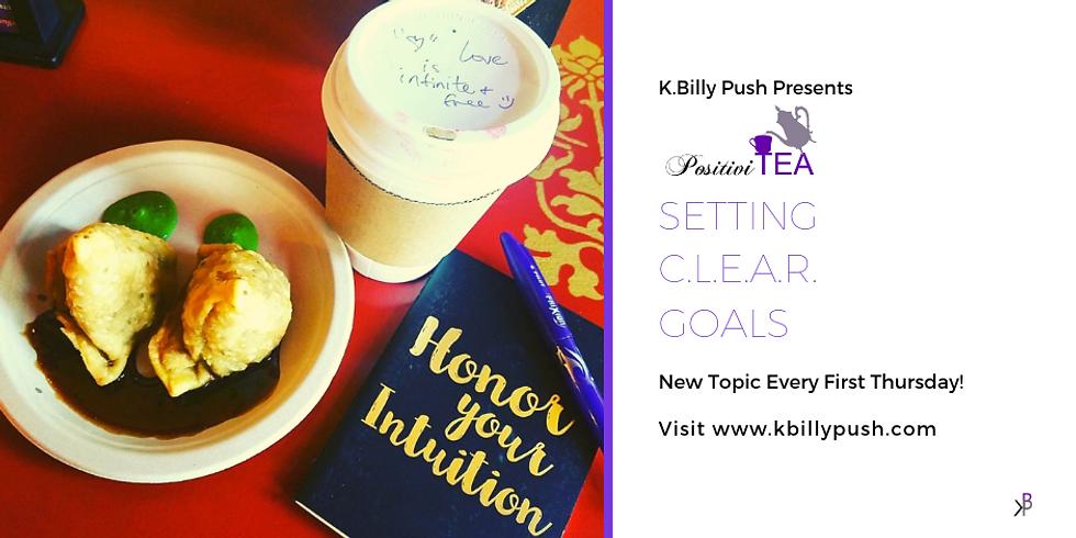 PositiviTEA: Setting C.L.E.A.R. Goals
