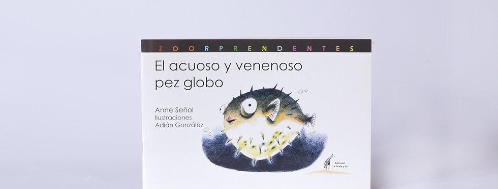 LI/ EL ACUOSO VENENO Y EL PEZ GLOBO