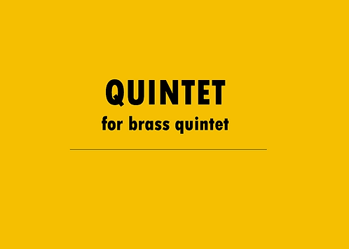 Quintet (for brass) -Physical Copy