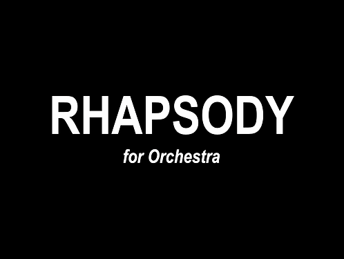 Rhapsody for Orchestra - DIGITAL DOWNLOAD