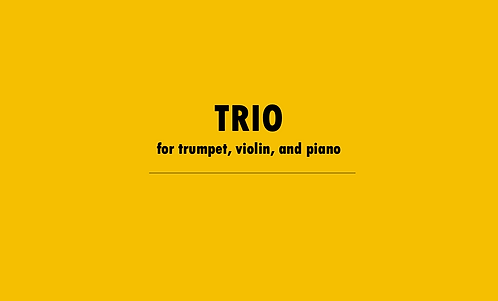 Trio for Trumpet, Violin, and Piano
