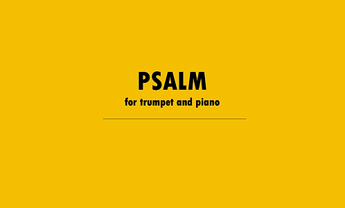 Psalm for Trumpet and Piano