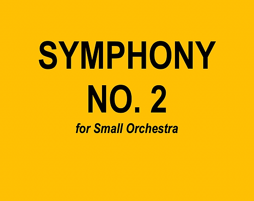 Symphony No. 2 for Small Orchestra