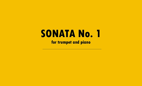 Sonata No. 1 for Trumpet and Piano