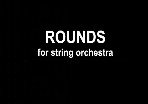 Rounds for String Orchestra - DIGITAL DOWNLOAD