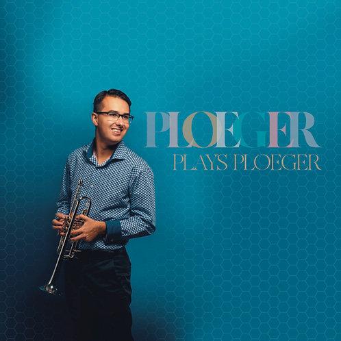 """Ploeger Plays Ploeger"" - Physical Audio CD"