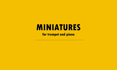 Miniatures for Trumpet and Piano