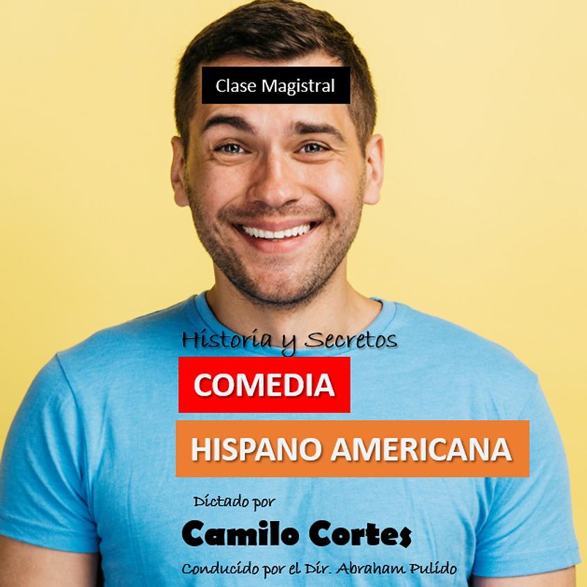 EVENTO POST PUESTO HASTA NUEVO AVISO -Camilo Cortes. Clase Magistral: LA COMEDIA EN AMERICA LATINA.