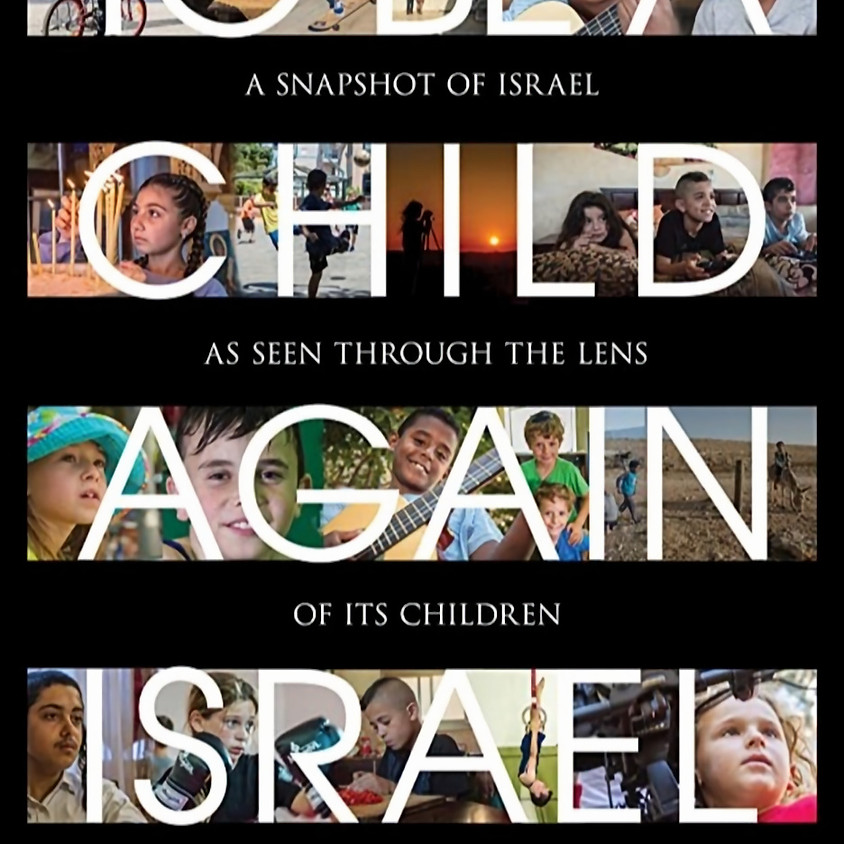 "SER NIÑO OTRA VEZ-ISRAEL (""TO BE A CHILD AGAIN - ISRAEL) CINE FORO"