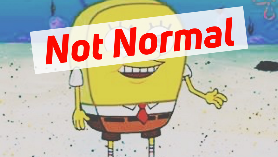 """""""What's Normal, Anyway?"""" A Lesson from SpongeBob SquarePants"""