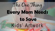 The One Thing Every Mom Needs to Save  Kids' Artwork