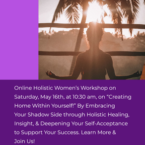 Online Workshop~ Creating Home Within Yourself through Shadow Work!