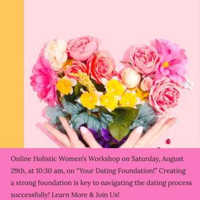 Online Workshop~ Your Dating Foundation!
