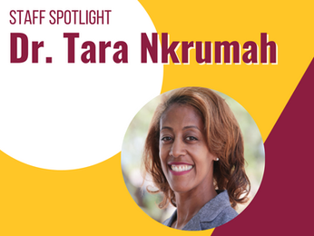 Staff Spotlight: Dr. Tara Nkrumah