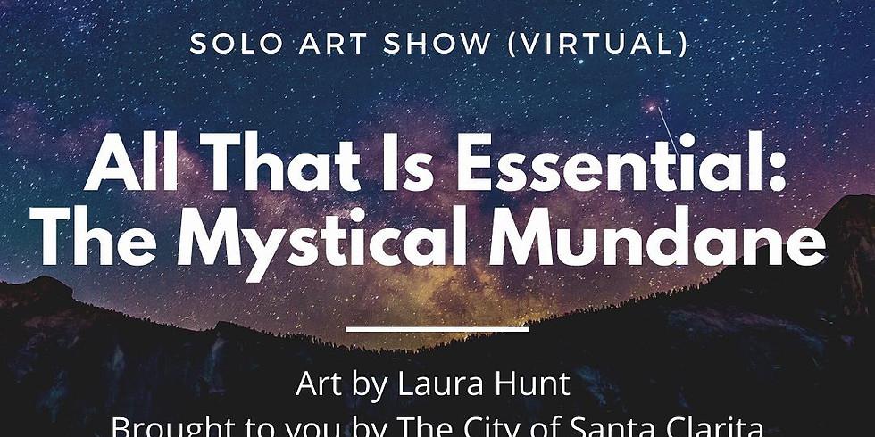 All That Is Essential: The Mystical Mundane
