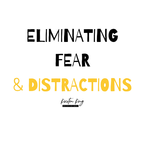Eliminating Fear & Distractions Digital Download