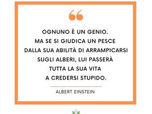 Ognuno di noi è un genio..