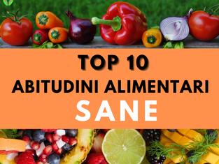 Top 10 delle abitudini alimentari sane