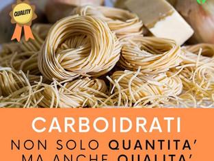 Carboidrati: non quantità ma anche qualità