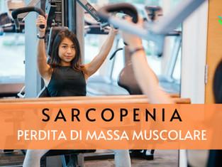Sarcopenia: perdita di massa muscolare