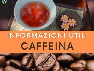 Caffeina: informazioni utili