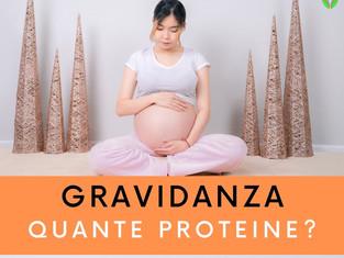 Gravidanza: quante proteine?