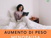 Aumento di peso e menopausa