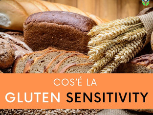 Cos'è la Gluten Sensitivity