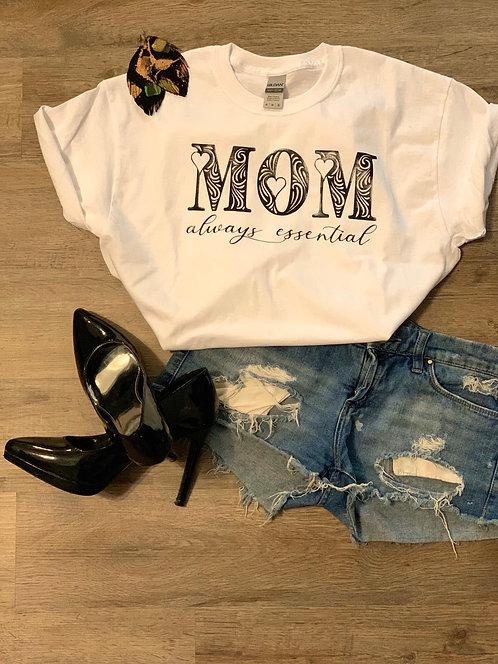 Mom, Always Essential