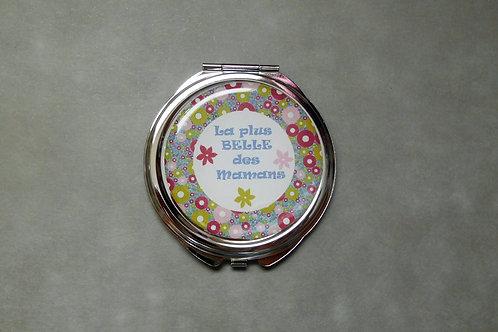 """Miroir """"La plus belle des mamans"""" pastille - miroir de poche avec cabochon"""