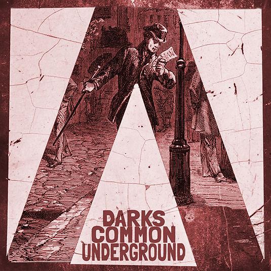 Darks Common Underground album cover Daniel Holdsworth