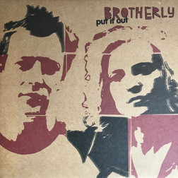 Brotherly Put It Out Cover