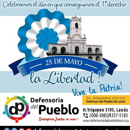 25 de Mayo de 1810, el día en que comenzamos a ser libres