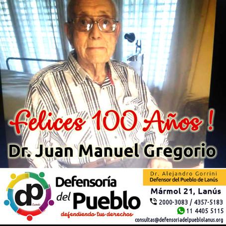 Saludamos afectuosamente a nuestro vecino Juan Manuel Gregorio que hoy  cumple 100 años!